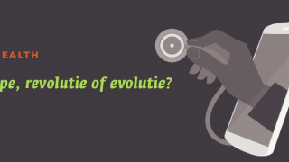 E-HEALTH: Hype, revolutie of evolutie?